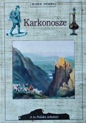 Marek Staffa • Karkonosze [A to Polska właśnie]