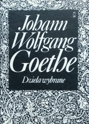 Johann Wolfgang Goethe • Dzieła wybrane