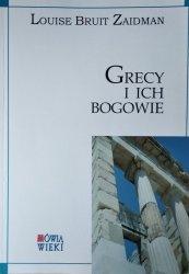 Louise Bruit Zaidman • Grecy i ich bogowie