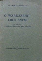 Ludwik Skoczylas • O wzruszeniu lirycznem (ze studjów do współczesnej literatury polskiej)