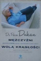 Pierre Dukan • Mężczyźni wolą krągłości