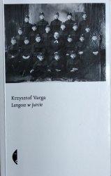 Krzysztof Varga • Langosz w jurcie