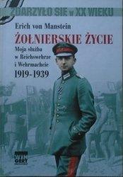 Erich von Manstein • Żołnierskie życie. Moja służba w Reichswehrze i Wehrmachcie 1919-1939