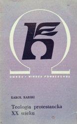 Karol Karski • Teologia protestancka XX wieku