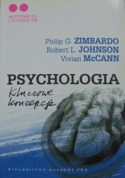 Philip Zimbardo, Robert Johnson, Vivian McCann • Psychologia. Kluczowe koncepcje 2. Motywacja i uczenie się