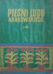 opr. Włodzimierz Poźniak • Pieśni ludu krakowskiego