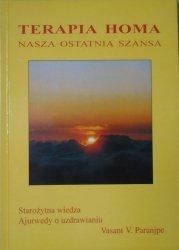 Vasant V. Paranjpe • Terapia Homa. Nasza ostatnia szansa