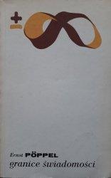Ernst Poppel • Granice świadomości