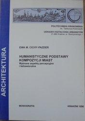 Ewa M. Cichy-Pazder • Humanistyczne podstawy kompozycji miast. Wybrane aspekty percepcyjne i behawioralne