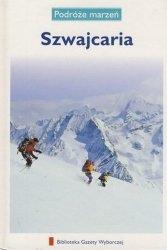Szwajcaria • Podróże marzeń