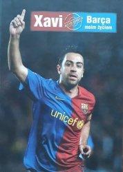 Xavi Hernandez, Javier Miguel • Barca moim życiem
