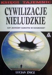 Lucjan Znicz • Cywilizacje nieludzkie