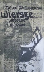 Miron Białoszewski • Wiersze wybrane i dobrane