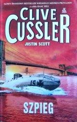 Clive Cussler, Justin Scott • Szpieg