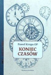 Paweł Krupa OP • Koniec czasów. Boski adwokat