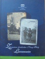 Zapomniane dziedzictwo Nowej Huty • Łuczanowice
