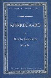 Soren Aabye Kierkegaard • Okruchy filozoficzne. Chwila