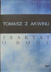 Tomasz z Akwinu • Traktat o Bogu