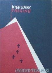Olgierd Terlecki • Kierunek Cassino [Anna Pawlak Suchowiakowa]