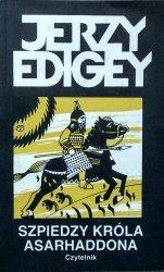 Jerzy Edigey • Szpiedzy króla Asarhaddona