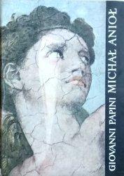 Giovanni Papini • Michał Anioł na tle epoki