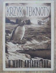 program filmowy • Krzyk tęsknoty. U wrót Antarktydy