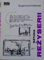 Zygmunt Hubner • Sztuka reżyserii
