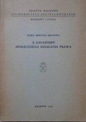 Maria Borucka-Arctowa • Z zagadnień społecznego działania prawa