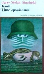 Jerzy Stefan Stawiński • Kanał i inne opowiadania