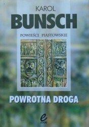 Karol Bunsch • Powrotna droga