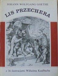 Johann Wolfgang Goethe • Lis Przechera [ilustracje Wilhelm Kaulbach]