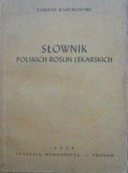 Tadeusz Karchowski • Słownik polskich roślin lekarskich