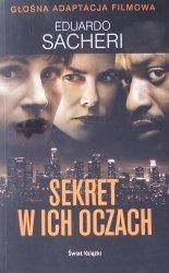 Eduardo Sacheri • Sekret w ich oczach