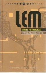 Stanisław Lem • Kongres futurologiczny. Opowiadania Ijona Tichego