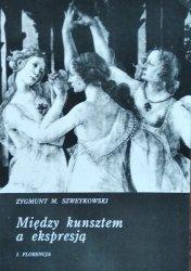 Zygmunt Szweykowski • Między kunsztem a ekspresją