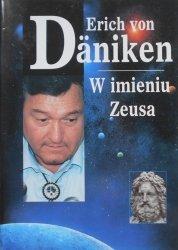 Erich von Daniken • W imieniu Zeusa