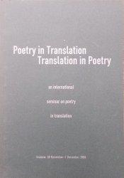 Poetry in Translation, Translation in Poetry • An International Seminar on Poetry in Translation [tłumaczenie, przekład poezji]