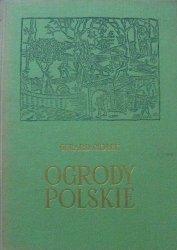 Gerard Ciołek • Ogrody polskie