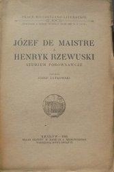 Józef Łytkowski • Józef de Maistre a Henryk Rzewuski. Studium porównawcze [1925]