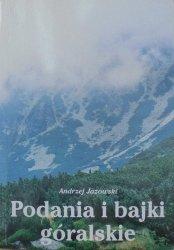 Andrzej Jazowski • Podania i bajki góralskie. Mitologia podhalańska
