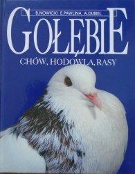 Bolesław Nowicki, Edward Pawlina, Andrzej Dubiel • Gołębie. Chów, hodowla, rasy