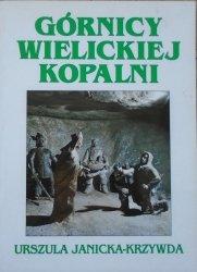 Urszula Janicka-Krzywda • Górnicy wielickiej kopalni. Wybrane zagadnienia z kultury ludowej Wieliczki i okolicy