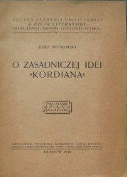 Józef Spytkowski • O zasadniczej idei 'Kordiana' [Słowacki]
