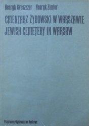 Henryk Kroszczor, Henryk Zimler • Cmentarz Żydowski w Warszawie. Jewish Cemetary in Warsaw