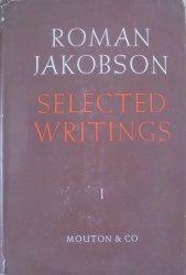 Roman Jakobson • Selected Writings I