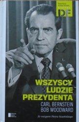Carl Bernstein, Bob Woodward • Wszyscy ludzie prezydenta