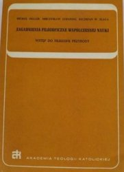 Michał Heller, Mieczysław Lubański, Szczepan Witold Ślaga • Zagadnienia filozoficzne współczesnej nauki