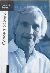 Eugenio Barba • Canoe z papieru. Traktat z Antropologii Teatru