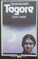 Rabindranath Tagore • Dom i świat