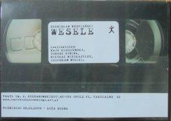 Maja Kleczewska, Tomasz Konina, Mikołaj Mikołajczyk, Radosław Wocial • Wesele. Stanisław Wyspiański [spektakl teatralny] • DVD